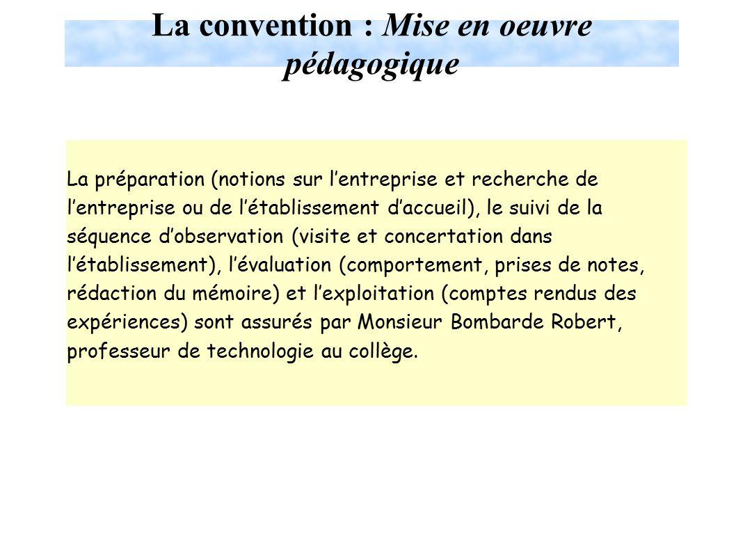 La convention : Mise en oeuvre pédagogique