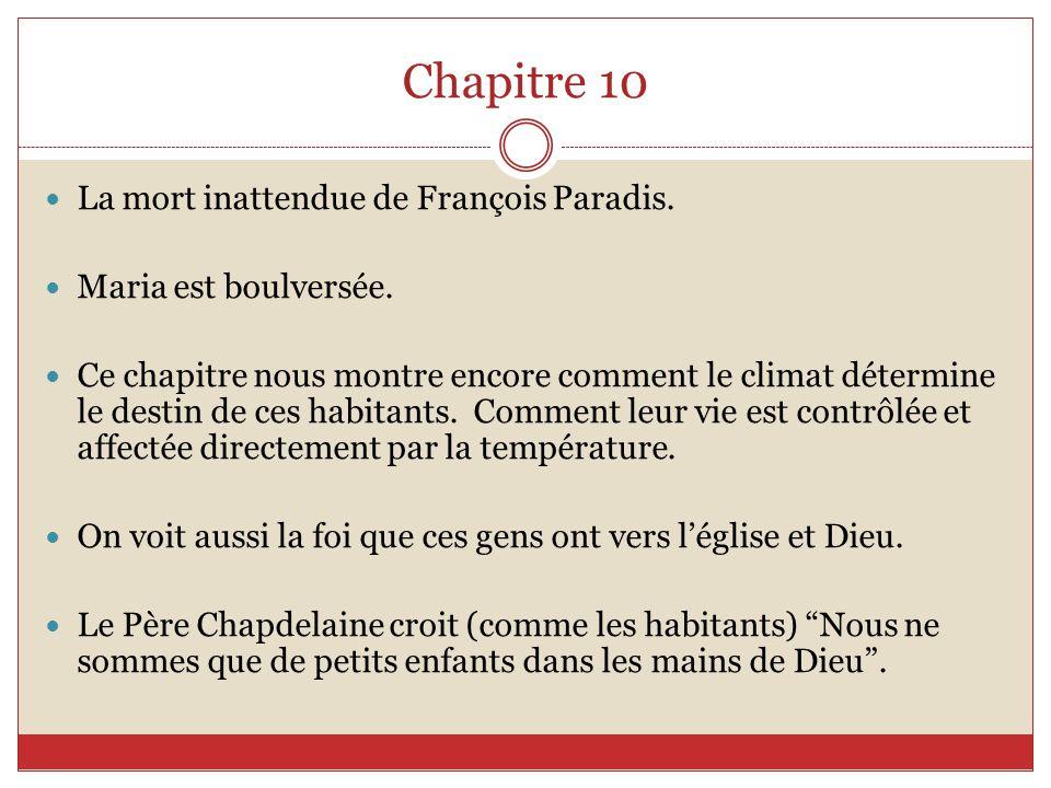 Chapitre 10 La mort inattendue de François Paradis.