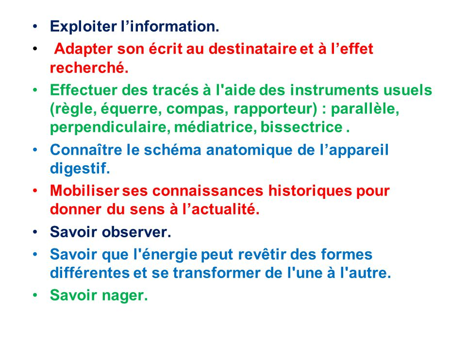 Exploiter l'information.