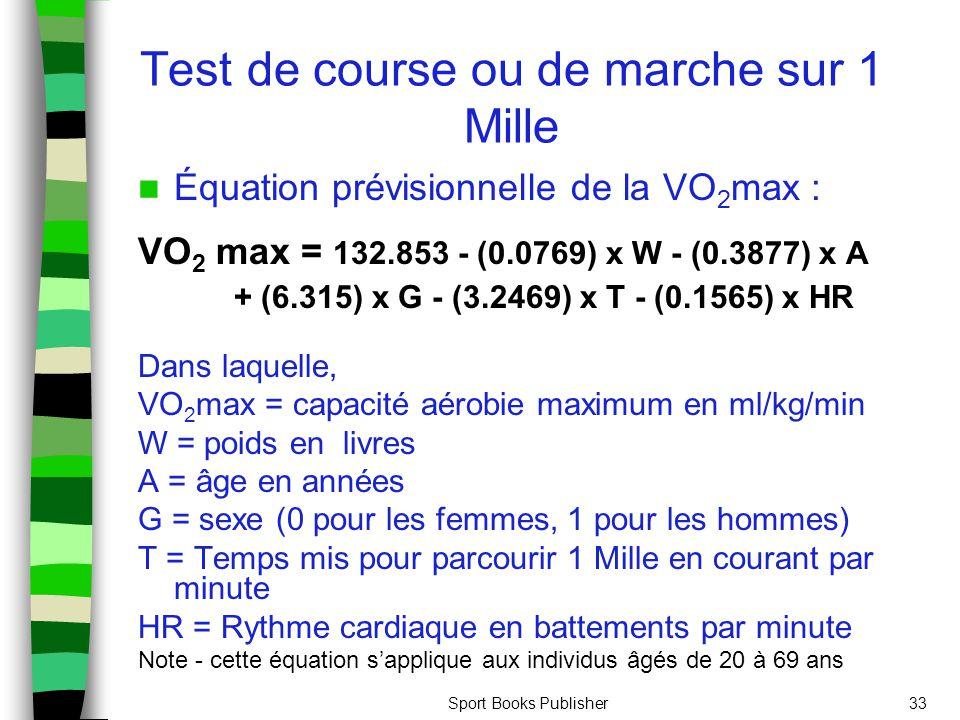 3 2 l valuation de l activit physique et de la sant ppt video online t l charger - Test vo2max sur tapis roulant ...