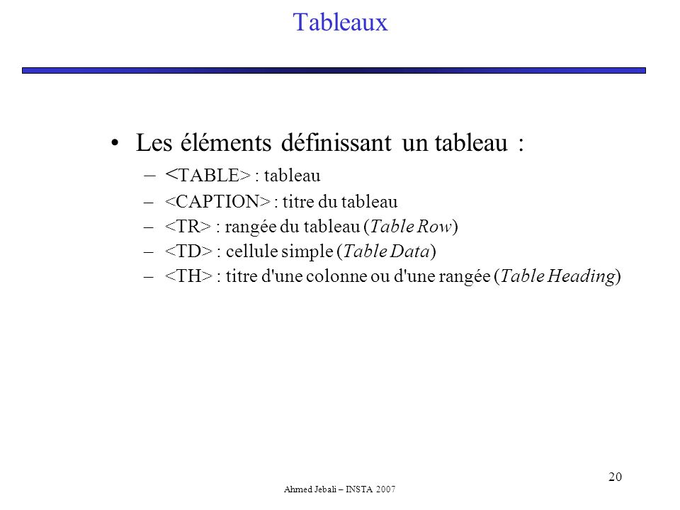 Chap 0 introduction html et css ppt t l charger for Table th ou tr