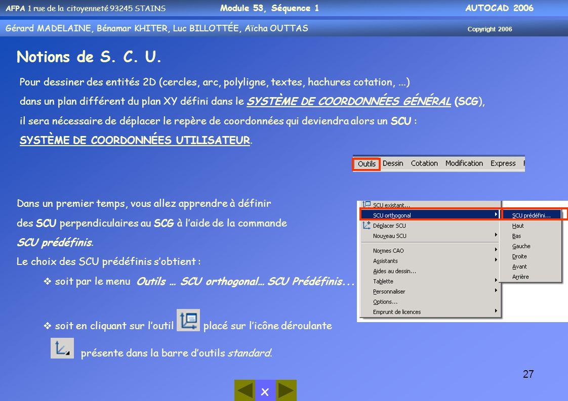 Notions de S. C. U. présente dans la barre d'outils standard.