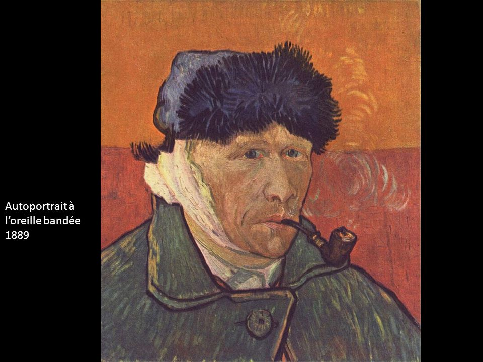 Vincent van gogh ppt video online t l charger - Van gogh autoportrait a l oreille coupee ...