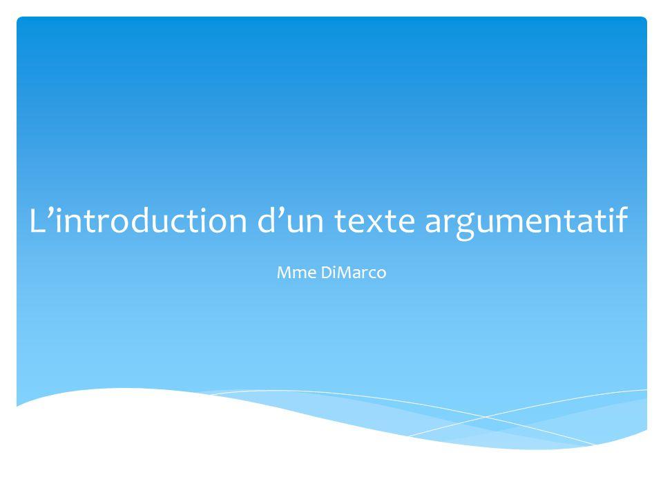 L'introduction d'un texte argumentatif