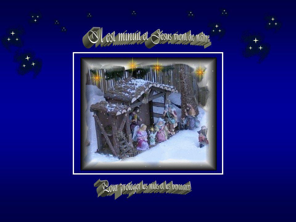 Il est minuit et Jésus vient de naître,
