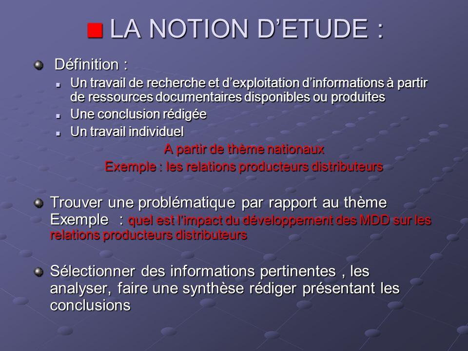LA NOTION D'ETUDE : Définition :