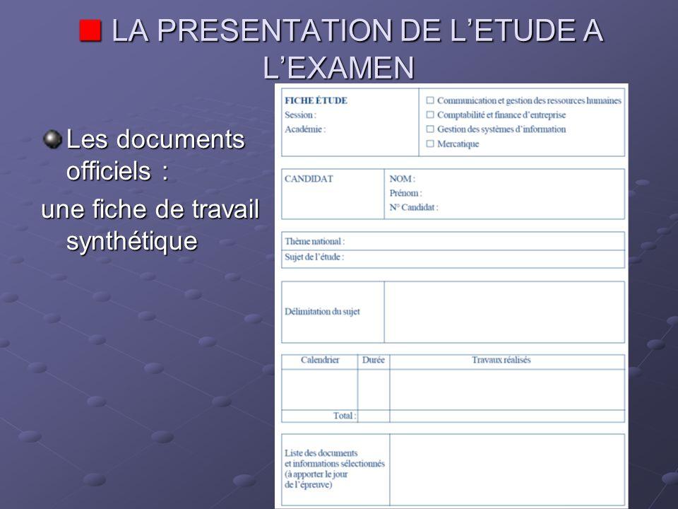 LA PRESENTATION DE L'ETUDE A L'EXAMEN