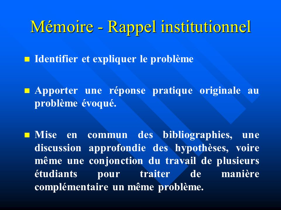 Mémoire - Rappel institutionnel