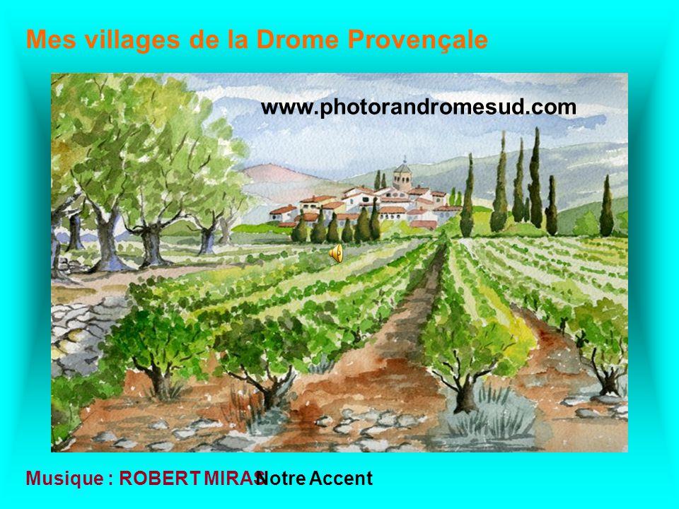 Mes villages de la Drome Provençale