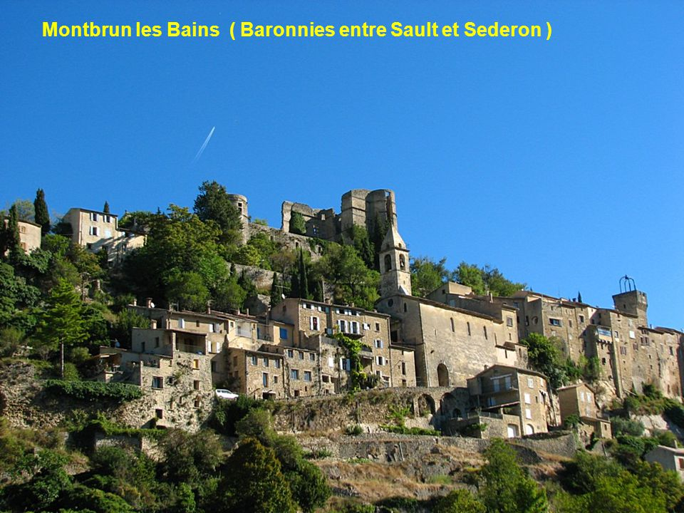 Montbrun les Bains ( Baronnies entre Sault et Sederon )