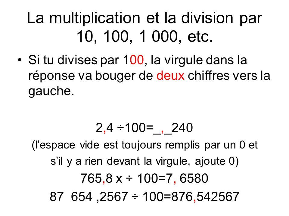 La multiplication et la division par 10, 100, 1 000, etc.