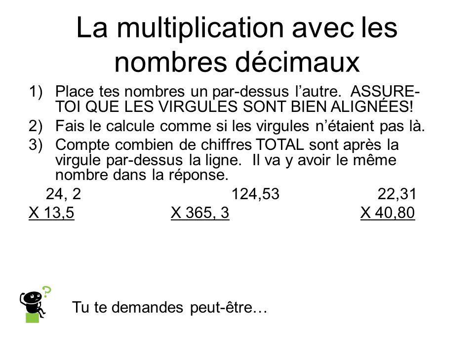 La multiplication avec les nombres décimaux