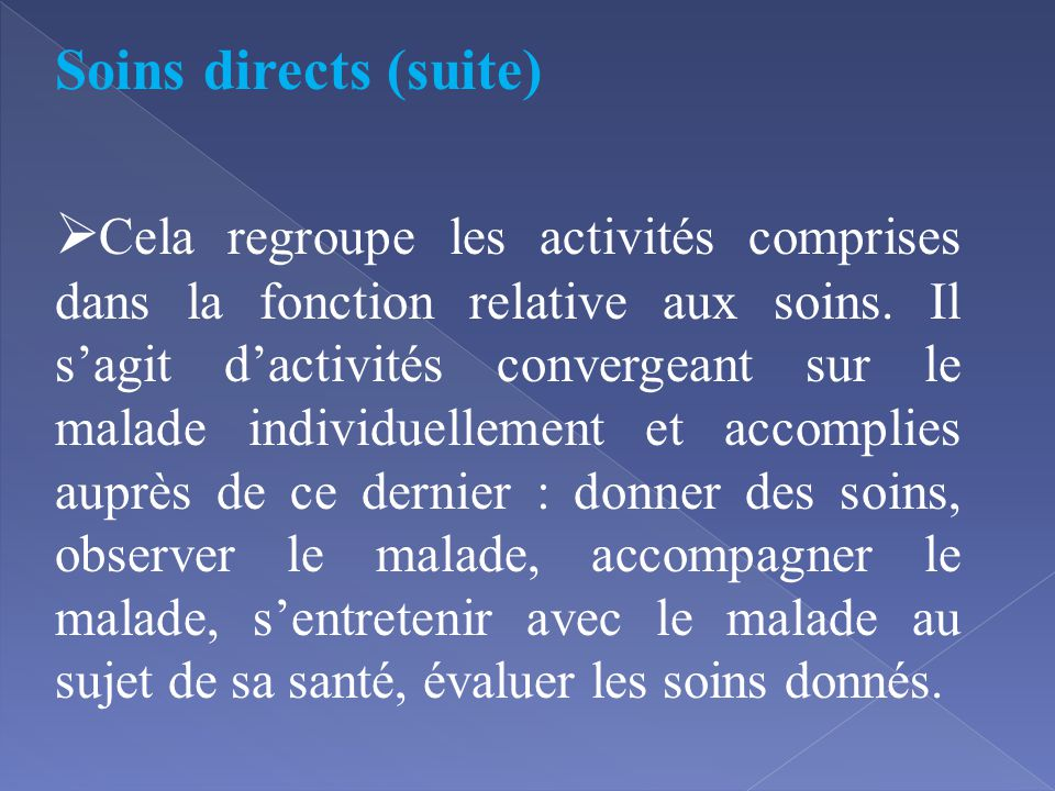 Soins directs (suite)
