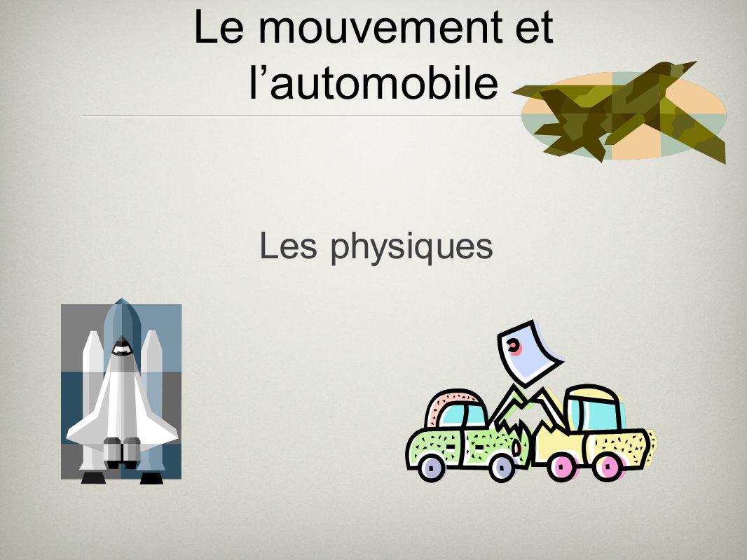 Le mouvement et l'automobile