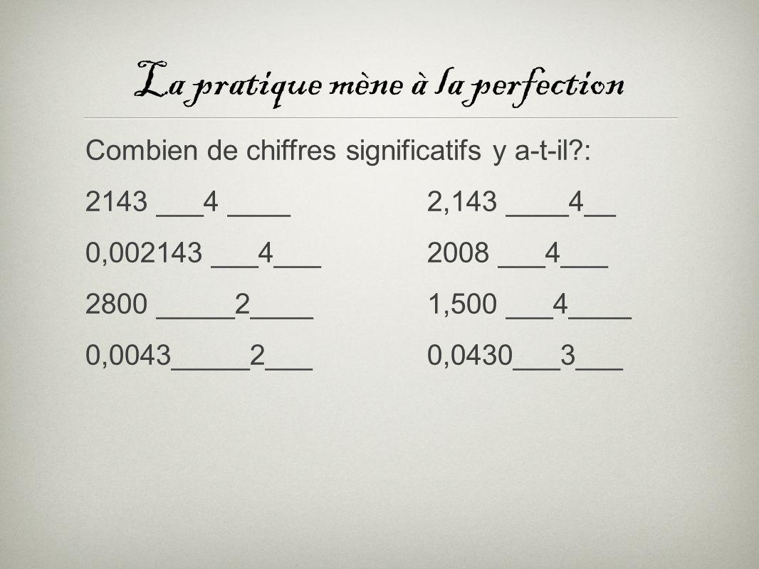 La pratique mène à la perfection