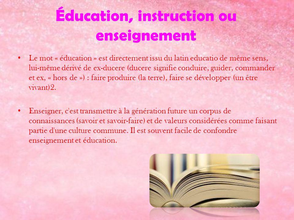 Éducation, instruction ou enseignement