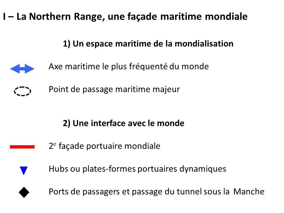 I – La Northern Range, une façade maritime mondiale