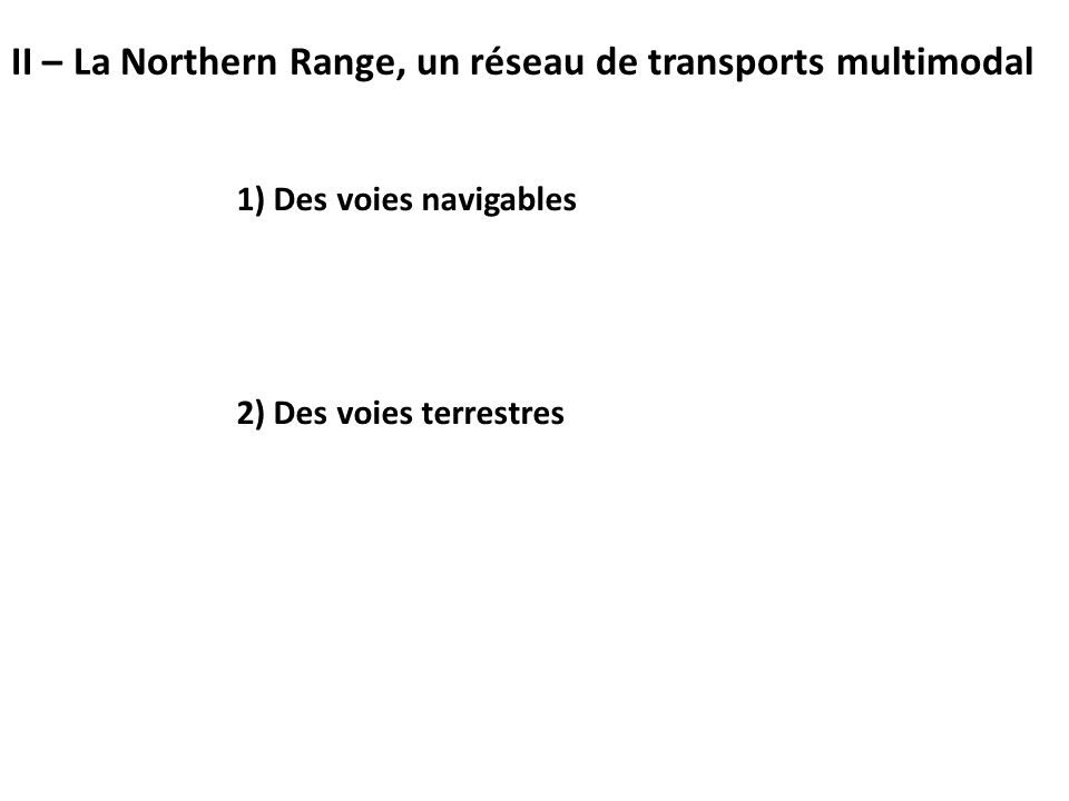 II – La Northern Range, un réseau de transports multimodal