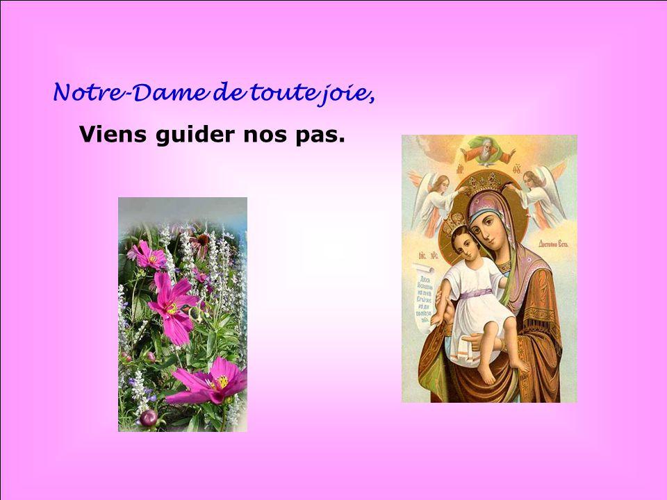 Notre-Dame de toute joie,