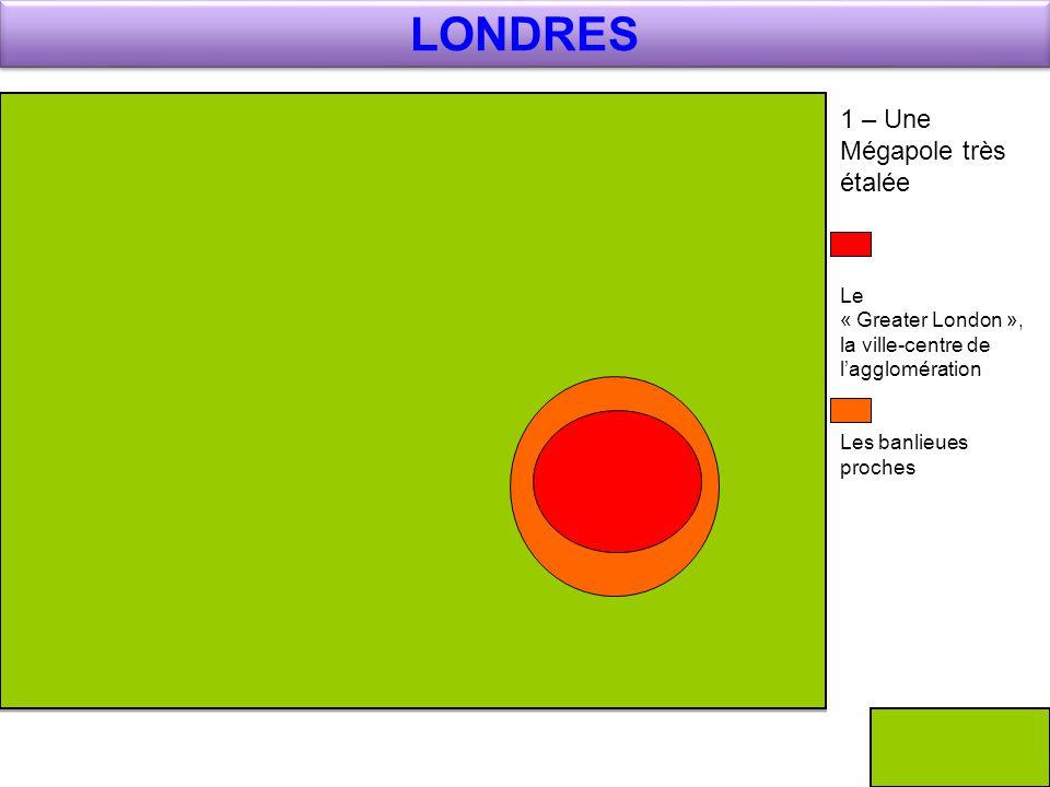 LONDRES 1 – Une Mégapole très étalée