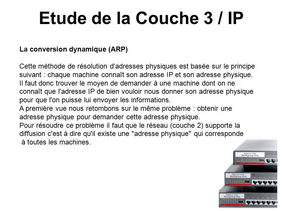 Etude de la Couche 3 / IP La conversion dynamique (ARP)