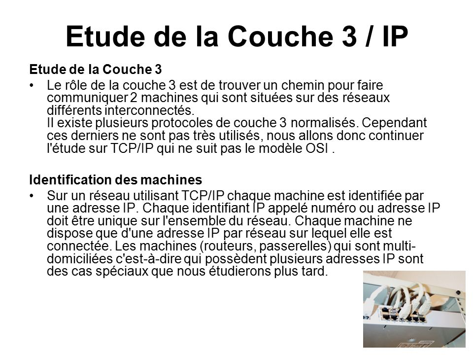 Etude de la Couche 3 / IP Etude de la Couche 3