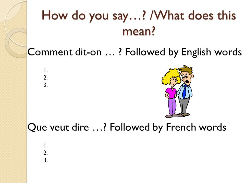 how to say you re mean in french