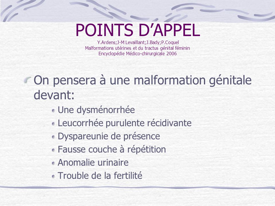 Principales malformations uterovaginales et bilan ppt - Fausse couche a repetition traitement ...