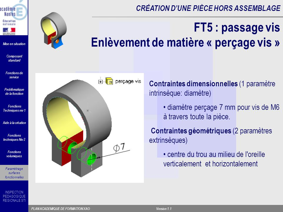 FT5 : passage vis Enlèvement de matière « perçage vis »