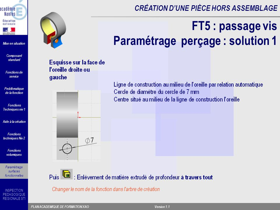 FT5 : passage vis Paramétrage perçage : solution 1