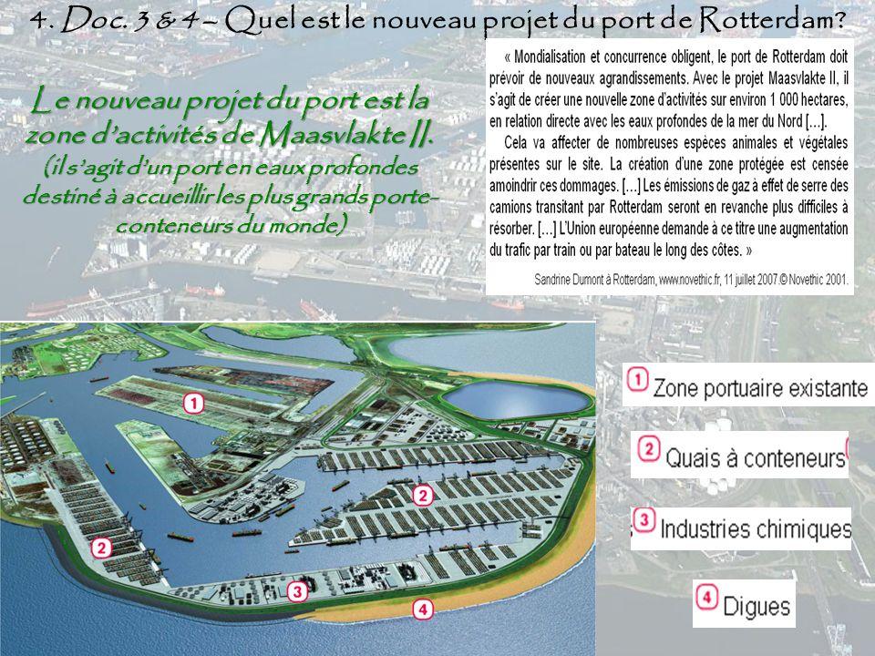4. Doc. 3 & 4 – Quel est le nouveau projet du port de Rotterdam