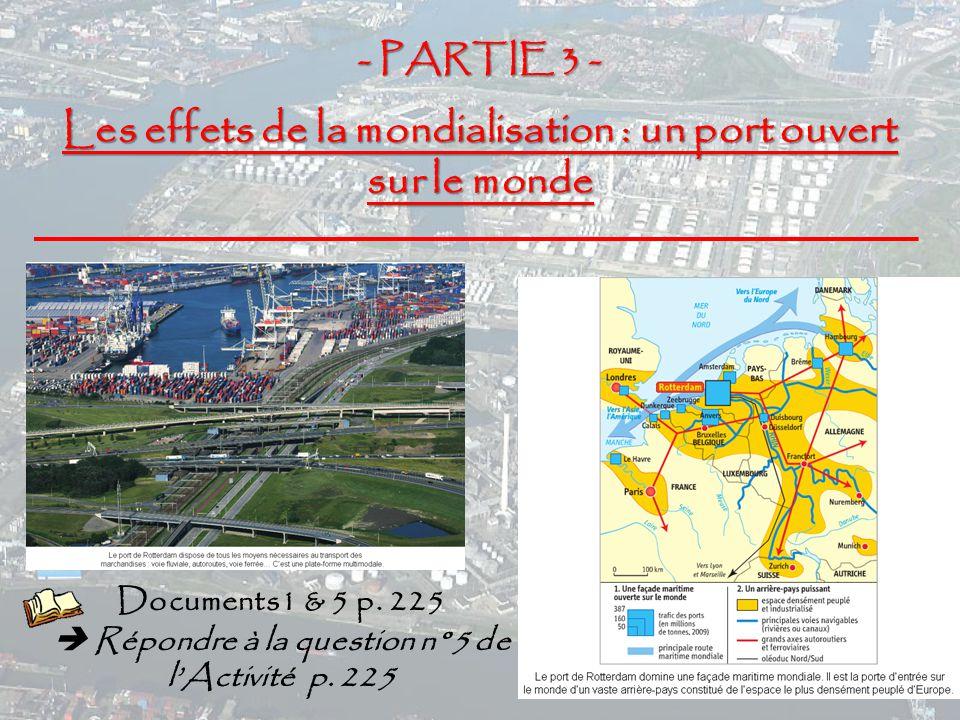 Les effets de la mondialisation : un port ouvert sur le monde