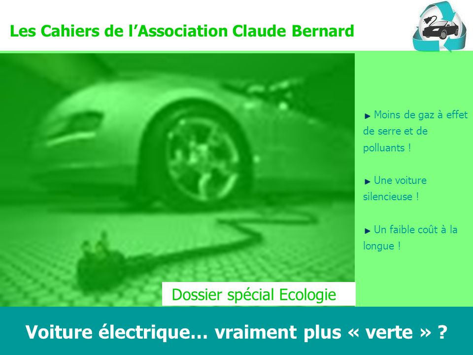 voiture lectrique vraiment plus verte claude bernard ecologie ppt video online t l charger. Black Bedroom Furniture Sets. Home Design Ideas