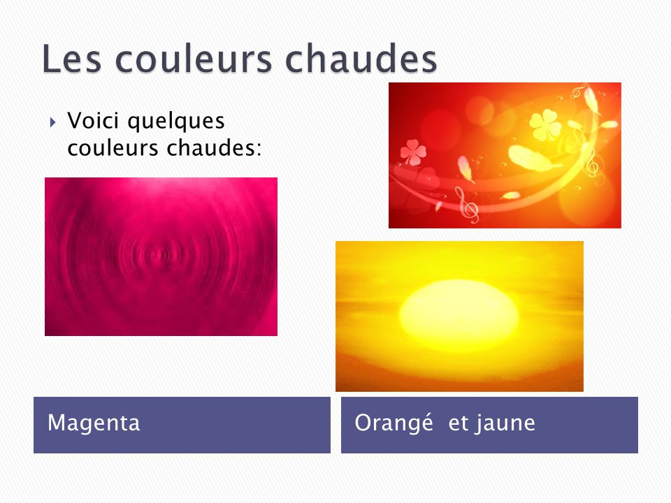 Beautiful couleur chaudes photos design trends 2017 for Couleurs chaudes froides