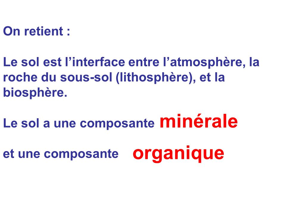 minérale organique On retient :