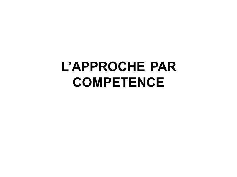 L'APPROCHE PAR COMPETENCE