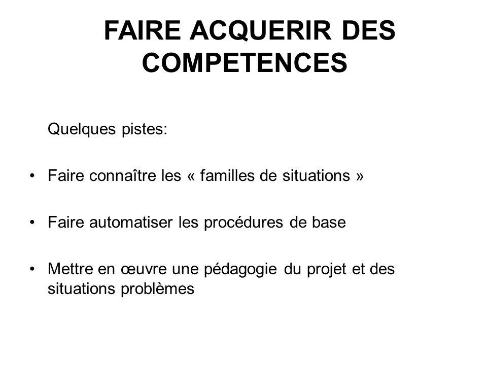 FAIRE ACQUERIR DES COMPETENCES