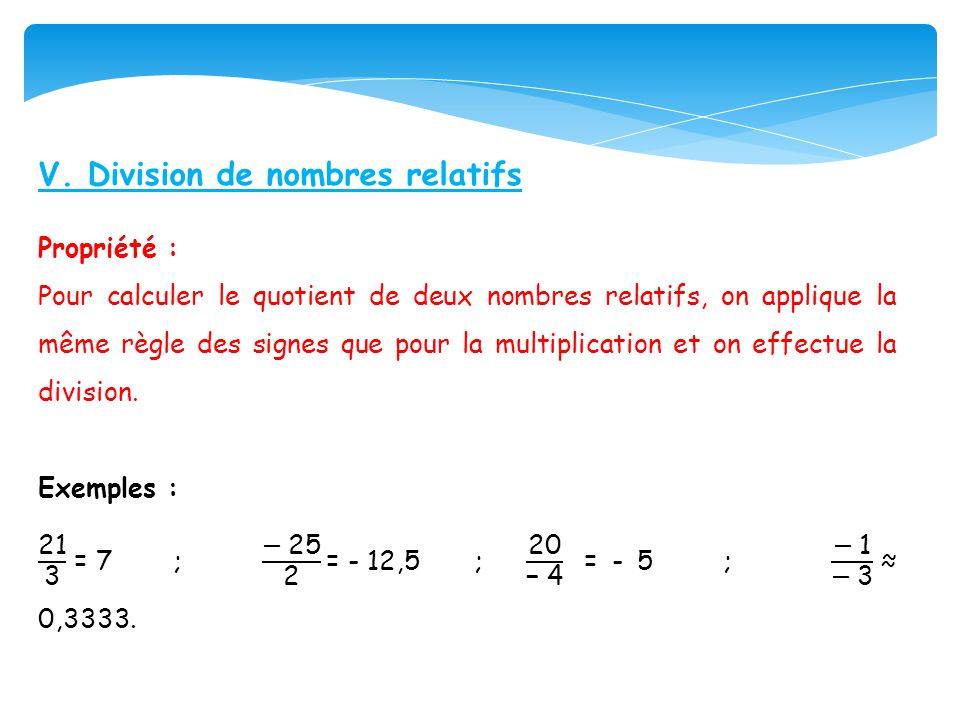 V. Division de nombres relatifs