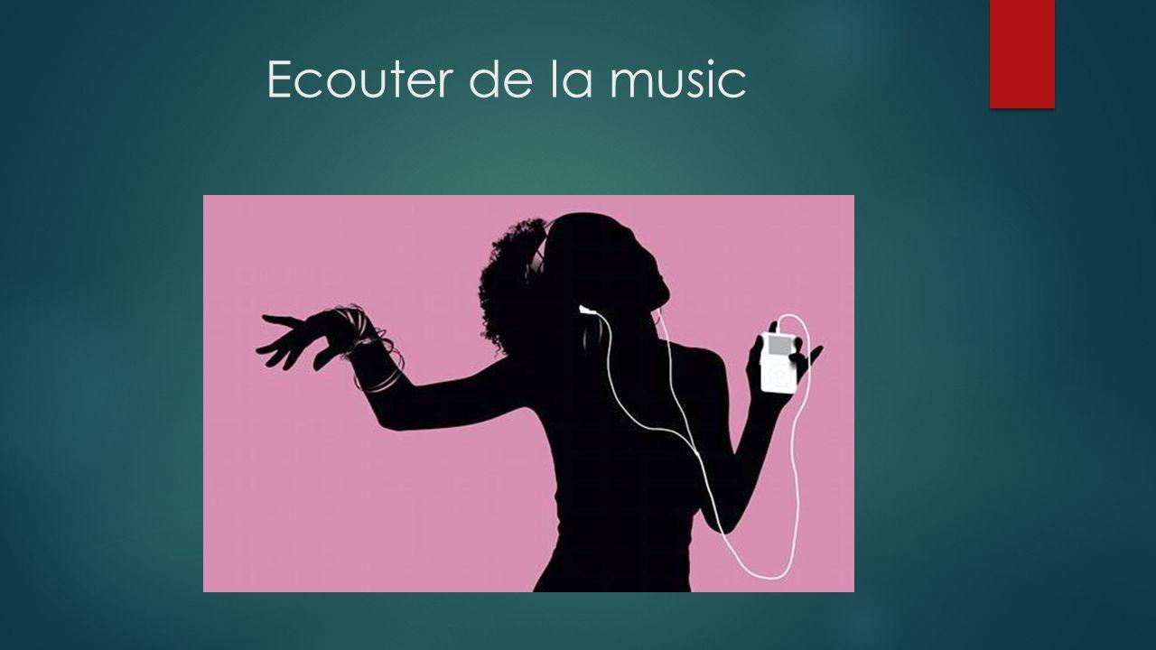 Ecouter de la music