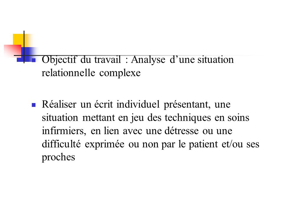 Objectif du travail : Analyse d'une situation relationnelle complexe