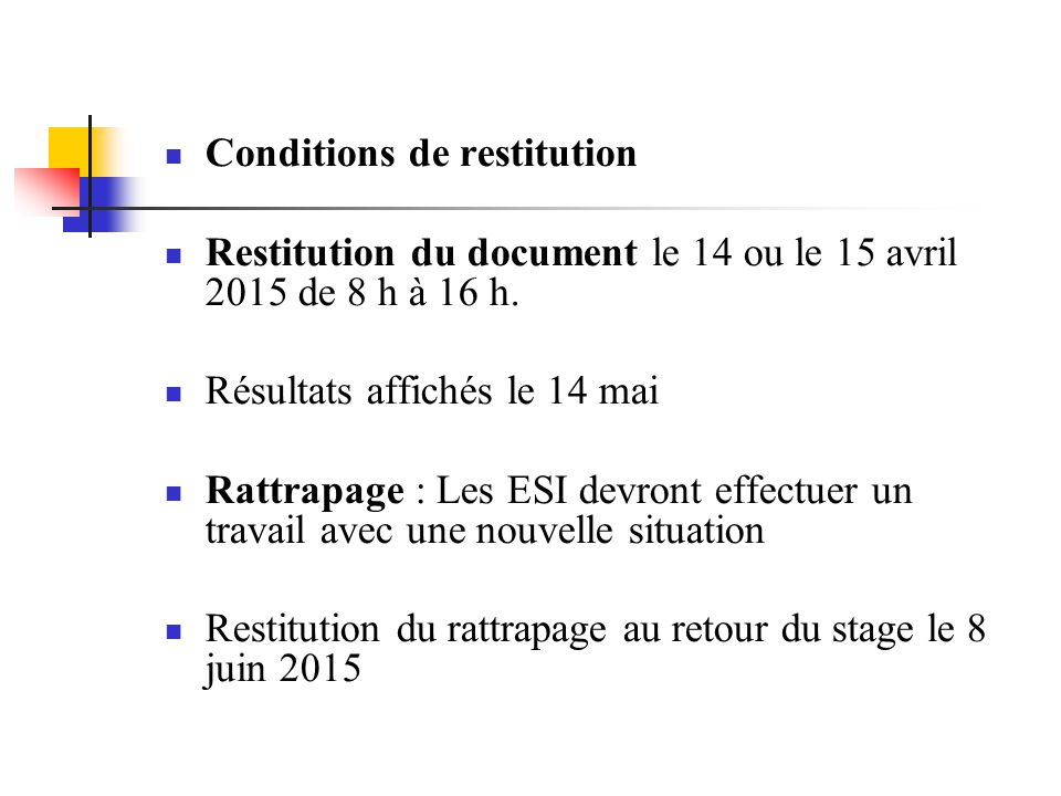 Conditions de restitution