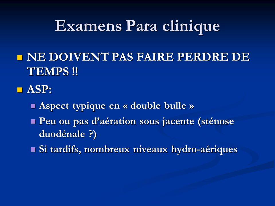 Examens Para clinique NE DOIVENT PAS FAIRE PERDRE DE TEMPS !! ASP: