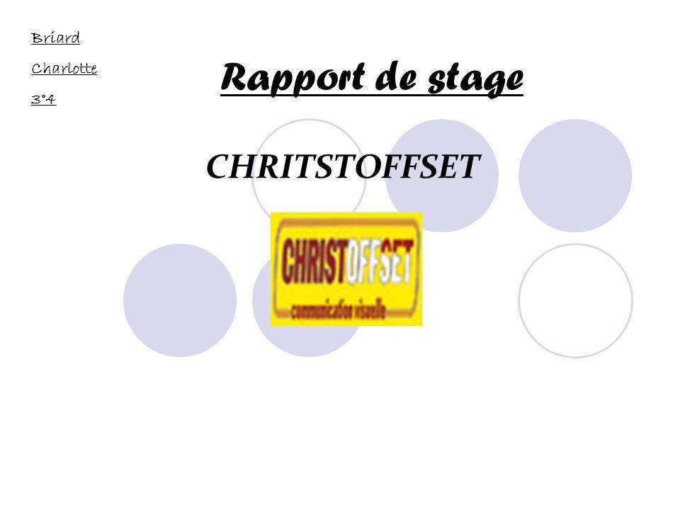 Briard Charlotte 3°4 Rapport de stage CHRITSTOFFSET