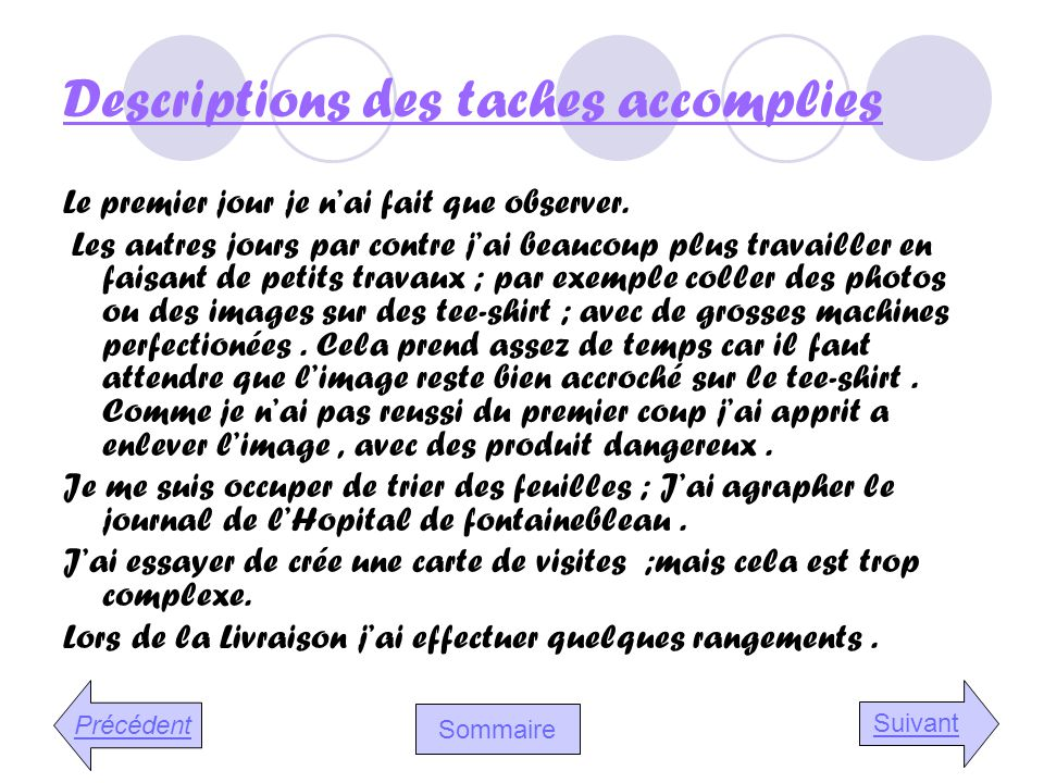 Descriptions des taches accomplies