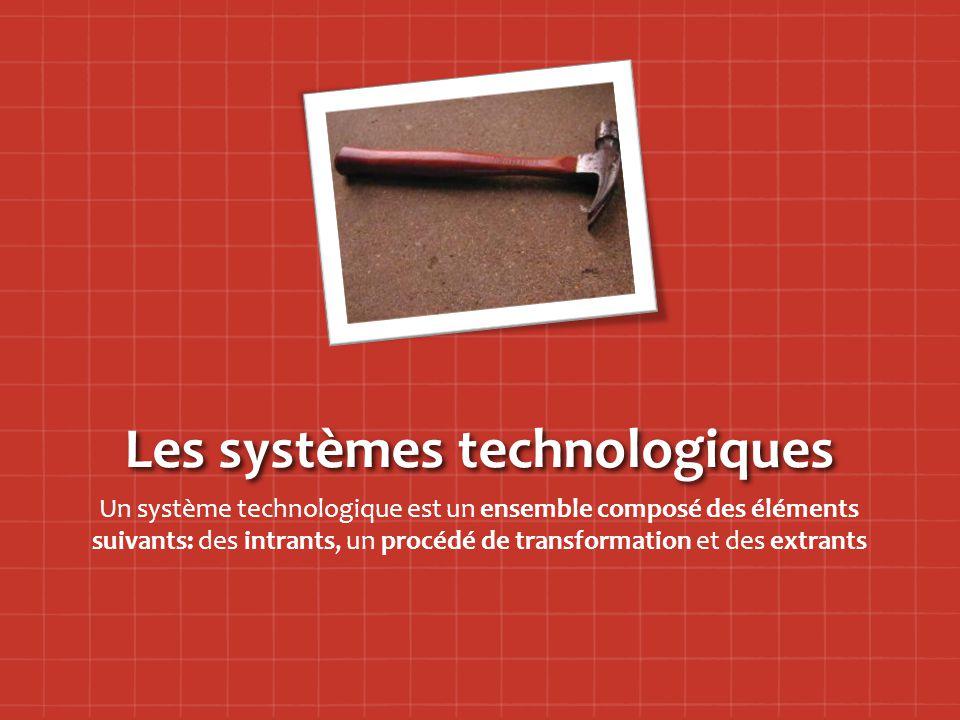 Les systèmes technologiques