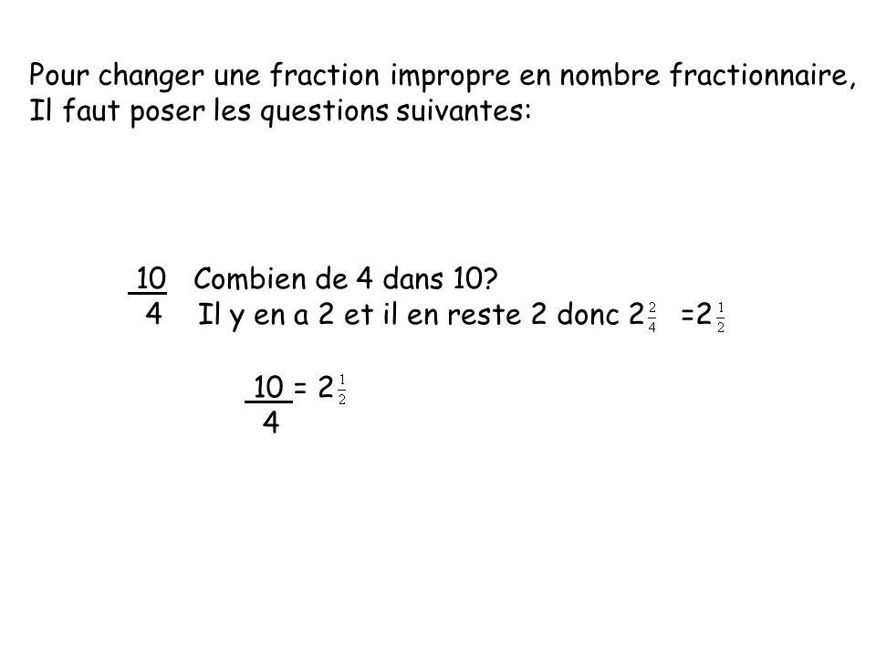 Pour changer une fraction impropre en nombre fractionnaire,