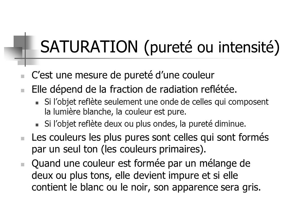 SATURATION (pureté ou intensité)