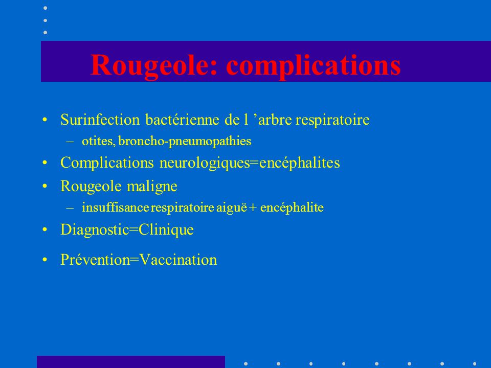 Rougeole: complications