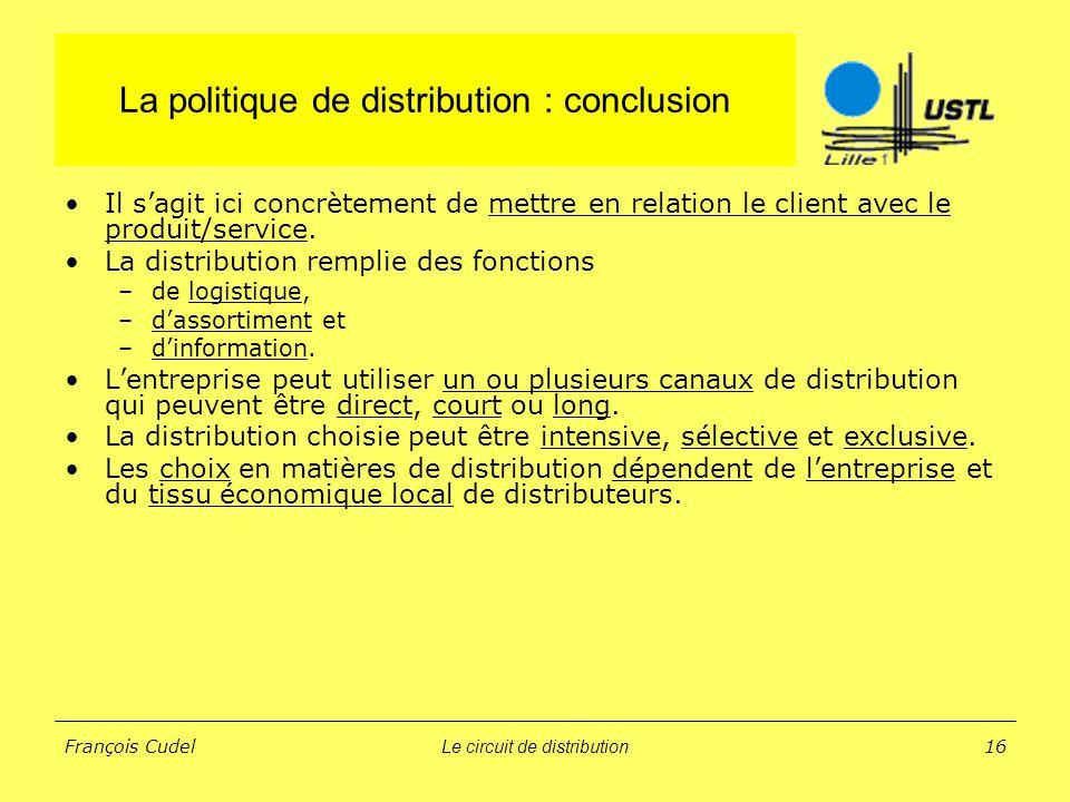 La politique de distribution : conclusion