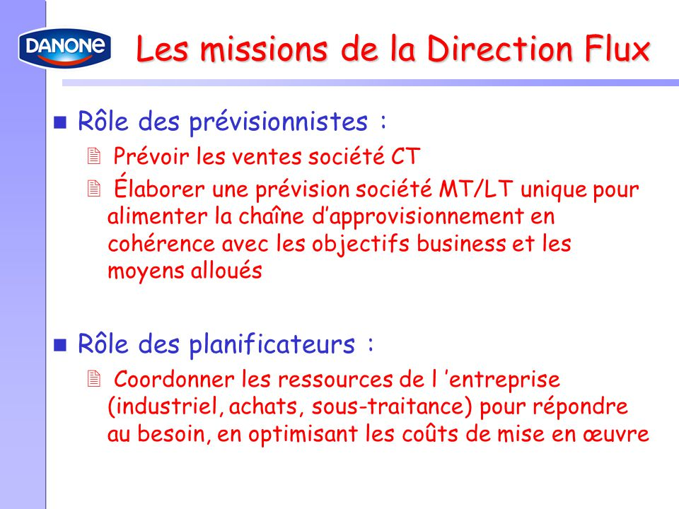 Les missions de la Direction Flux